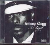 SNOOP DOGGY DOGG  - CD THA SHIZNIT EPISODE 2