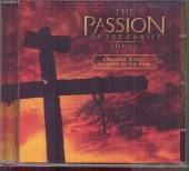 VARIOUS  - CD PASSION OF THE CHRIST, THE