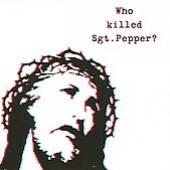 BRIAN JONESTOWN MASSACRE  - CD WHO KILLED SGT PEPPER?