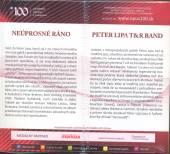 NEUPROSNE RANO/PETER LIPA T&R BAND - supershop.sk