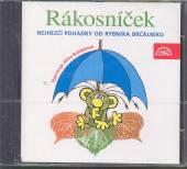 ROZPRAVKA  - CD RAKOSNICEK NEJHEZ..