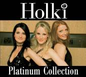 HOLKI  - 3xCD PLATINUM COLLECTION