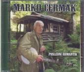 CERMAK MARKO  - CD POSLEDNI ROMANTIK ['60-'90]