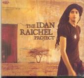 RAICHEL IDAN  - CD IDAN RAICHEL PROJECT