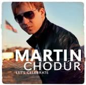 CHODUR MARTIN  - CD LET'S CELEBRATE