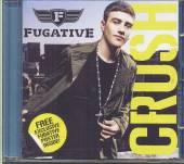 FUGATIVE  - CM CRUSH -6TR-