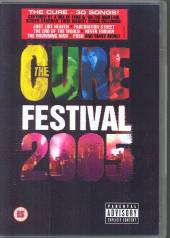 CURE  - DVD FESTIVAL 2005