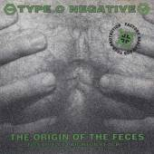 TYPE O NEGATIVE  - CD THE ORIGIN OF THE FECES