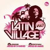 VARIOUS  - CD LATIN VILLAGE VOL.7