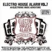 VARIOUS  - CD ELECTRO HOUSE ALARM VOL. 7