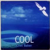 BAKER CHET  - CD COOL CHET BAKER