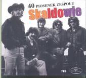 SKALDOWIE  - CD 40 PIOSENEK ZESPOLU SKALDOWIE