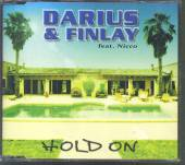 DARIUS & FINLAY FEAT NICC  - CM HOLD ON -2TR-