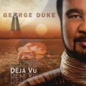 DUKE GEORGE  - CD DEJA VU