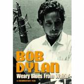 BOB DYLAN  - DVD WEARY BLUES FROM WAITIN'