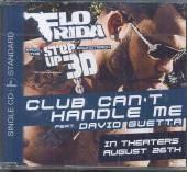 FLO RIDA FEAT. GUETTA  - CM CLUB CAN'T HANDLE (CD SINGLE)