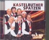 KASTELRUTHER SPATZEN  - CD GLANZLICHTER