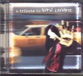 TRIBUTE TO AVRIL LAVIGNE / VAR..  - CD TRIBUTE TO AVRIL LAVIGNE / VARIOUS