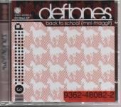 DEFTONES  - CD BACK TO SCHOOL (PINK MAGGIT) EP