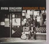 BINGHAM RYAN & DEAD HORSES  - CD ROADHOUSE SUN