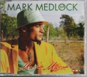 MARK MEDLOCK  - CD MARIA MARIA