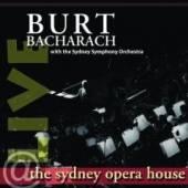 BACHARACH BURT  - CD LIVE AT THE SYDNEY OPERA HOUSE