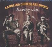 CAROLINA CHOCOLATE DROPS  - CD LEAVING EDEN