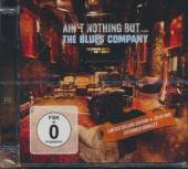 BLUES COMPANY  - 2xCD AIN 'T NOTHIN ' BUT...