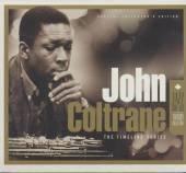 COLTRANE JOHN  - 3xCD TRILOGY - TIMELINE