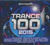 VARIOUS  - 4xCD TRANCE 100-2015
