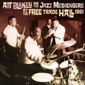 BLAKEY ART & JAZZ MESSEN  - CD AT THE FREE TRADE HALL..