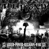FIEND  - CD GREED POWER RELIGION WAR