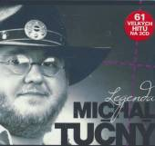 TUCNY MICHAL  - 3xCD LEGENDA ZLATA KOLEKCE