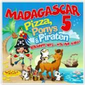MADAGASCAR 5  - CD PIZZA, PONYS & PIRATEN