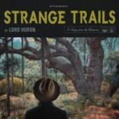 LORD HURON  - CD STRANGE TRAILS