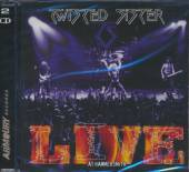 TWISTED SISTER  - 2xCD LIVE AT HAMMERSMITH
