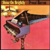 PROCOL HARUM  - CD SHINE ON BRIGHTLY