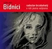 BRZOBOHATY RADOSLAV A DALSI  - CD HUGO: BIDNICI (MP3-CD)