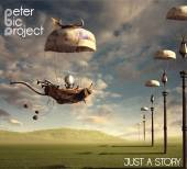 PETER BIC PROJECT  - CD JUST A STORY