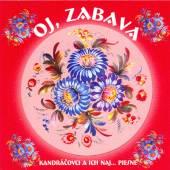 KANDRACOVCI  - CD OJ, ZABAVA