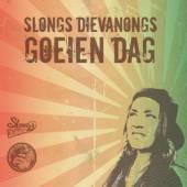 DIEVANONGS SLONGS  - CD GOEIEN DAG