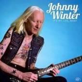 WINTER JOHNNY  - VINYL IT'S MY LIFE BABY [VINYL]