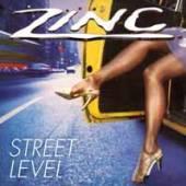 ZINC  - CD STREET LEVEL -REISSUE-