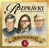 Rozpravky [Kronerovci]  - CD Rozprávky Kronerovci 1