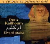 KALTHOUM OUM  - 5xCD DIVA OF ARABIA