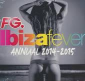 VARIOUS  - CD IBIZA FEVER 2014 ANNUAL 2014 - 2015