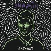 SHAMIR  - VINYL RATCHET [VINYL]