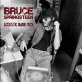 BRUCE SPRINGSTEEN  - CD ACOUSTIC RADIO 1973
