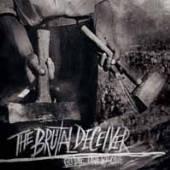 BRUTAL DECEIVER  - CD GO DIE, ONE BY ONE