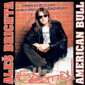 BRICHTA ALES  - CD AMERICAN BULL - NEW EDITION